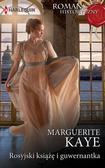 Kaye Marguerite - Rosyjski książę i guwernantka / Romans Historyczny