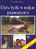 Nałęcz-Tarwacka Teresa - Chów bydła w małym gospodarstwie