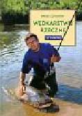 Szymański Marek - Wędkarstwo rzeczne Spinning