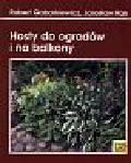 Gabarkiewicz Robert, Rak Jarosław - Hosty do ogrodów i na balkony