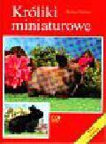 Mettler Michael - Króliki miniaturowe