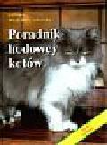 Wirth-Dzięciołowska Elżbieta - Poradnik hodowcy kotów