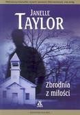 Taylor Janell - Zbrodnia z miłości