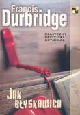Durbridge Francis - Jak błyskawica