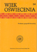 Praca zbiorowa - Wiek Oświecenia T 14 Problemy geogr.liter.