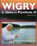 Mari Arturo - Wigry z Janem Pawłem II