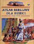 Hunter Elrose - Atlas biblijny dla dzieci