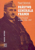 Skibiński Paweł - Państwo generała Franco