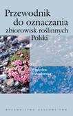 Matuszkiewicz Władysław - Przewodnik do oznaczania zbiorowisk roślinnych Polski