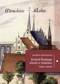 Januszajtis Andrzej - Kościół Świętego Józefa. Dzieje i zabytki