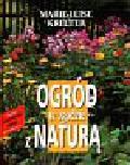 Kreuter Marie-Luise - Ogród w zgodzie z naturą
