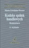 Litwińska Marta - Kodeks spółek handlowych Komentarz