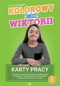 Żanetta Lemańska - Kolorowy świat Wiktorii. Karty pracy cz. 2
