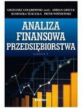 Grzegorz Gołębiowski , Adrian Grycuk, Piotr Wiśniewski - Analiza finansowa przedsiębiorstwa
