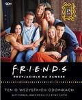 Gary Susma, Jeannine Dillon, Bryan Cairns - Książka Friends. Przyjaciele na zawsze
