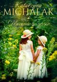 Michalak Katarzyna - Dla Ciebie wszystko