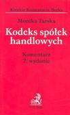 Tarska Monika - Kodeks spółek handlowych Komentarz