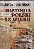 Czubiński Antoni - Historia Polski XX wieku