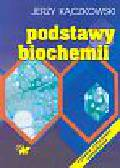 Kączkowski Jerzy - Podstawy biochemii