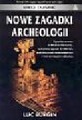 Burgin Luc - Nowe zagadki archeologii
