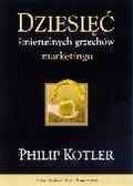 Kotler Philip - Dziesięć śmiertelnych grzechów marketingu