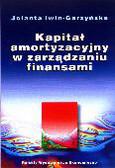 Iwin-Garzyńska Jolanta - Kapitał amortyzacyjny w zarządzaniu finansami