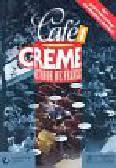 Kaneman-Pougatch Massia, Trevisi Sandra, Jennepin Dominique i inni - Cafe Creme 1 Methode de francais Podręcznik