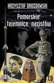 Drozdowski Krzysztof - Pomorskie tajemnice III Rzeszy