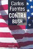 Fuentes Carlos - Contra Bush