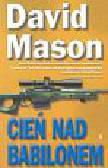 Mason David - Cień nad Babilonem