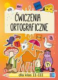 Guzowska Beata - Ćwiczenia ortograficzne dla klas II-III