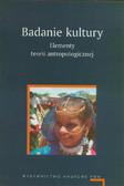 Badanie kultury Elementy teorii antropologicznej