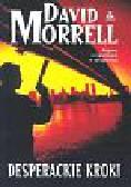 Morrell David - Desperackie kroki