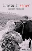 Andrzej Piechocki - Ludzie i krowy