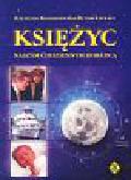 Konaszewska-Rymarkiewicz Krystyna - Księżyc naszym codziennym doradcą