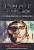 Cremo Michael A. - Dewolucja człowieka. Wedyjska alternatywa dla teorii Darwina