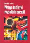 Perkins Donald H. - Wstęp do fizyki wysokich energii