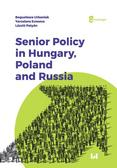 Urbaniak Bogusława, Evseeva Yaroslava, Patyan Laszlo - Senior Policy in Hungary Poland and Russia