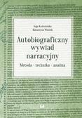 Kaźmierska Kaja, Waniek Katarzyna - Autobiograficzny wywiad narracyjny. Metoda – technika – analiza
