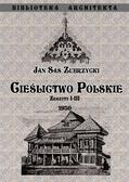 Zubrzycki Sas Jan - Cieślictwo polskie Zeszyty I - III