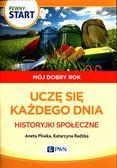 Pliwka Aneta, Radzka Katarzyna - Pewny start Mój dobry rok Uczę się każdego dnia Historyjki społeczne