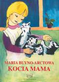 Buyno - Arctowa Maria - Kocia mama