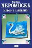 Nepomucka Krystyna - Mydło z łabędziem