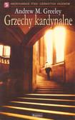 Greeley Andrew - Grzechy kardynalne