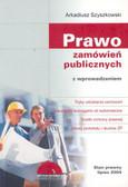 Szyszkowski Arkadiusz - Prawo zamówień publicznych