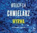 Wojciech Chmielarz, Michał Pawłowski, Grzegorz Da - Wyrwa audiobook
