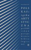 Bernacki Paweł - Polska książka artystyczna po 1989 roku w perspektywie bibliologicznej