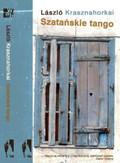 Krasznahorkai Laszlo - Szatańskie tango