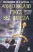 Bielanin Andriej - Miecz bez imienia