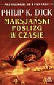 Dick K.Philip - Marsjański Poślizg W Czasie